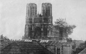 Reims Cathedral under German attack. Image courtesy Wikimedia.