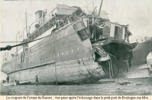 The damaged SS Sussex at Boulogne 1916, Image courtesy http://saint-sevin.pagesperso-orange.fr/1916.htm
